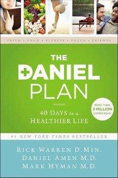 The Daniel Plan: 40 Days to a Healthier Life-Warren Rick