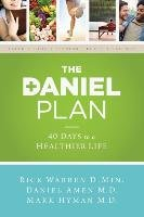 The Daniel Plan-Warren Rick, Amen Daniel, Hyman Mark