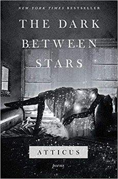 The Dark Between Stars-Poetry Atticus