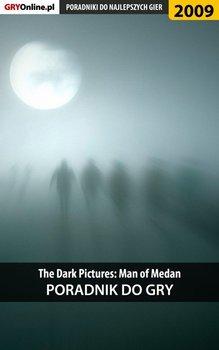 The Dark Pictures. Man of Medan - poradnik do gry-Fras Natalia N.Tenn
