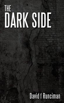The Dark Side-Runciman David F.