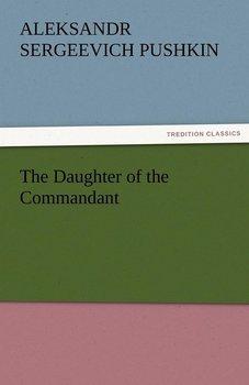 The Daughter of the Commandant-Pushkin Aleksandr Sergeevich