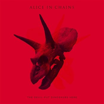 The Devil Put Dinosaurs Here-Alice In Chains