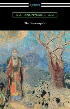 The Dhammapada (Translated by Albert J. Edmunds)-Anonymous
