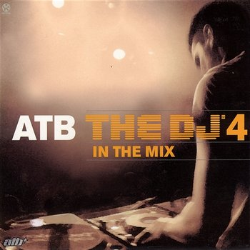 The DJ' In The Mix 4-Atb