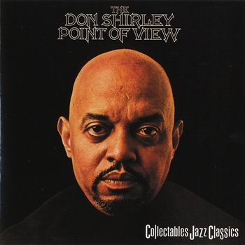 The Don Shirley Point Of View - Don Shirley