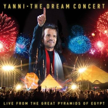 The Dream Concert: Live From The Great Pyramids Of Egypt-Yanni
