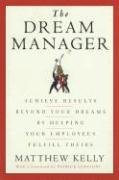 The Dream Manager-Kelly Matthew