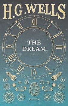 The Dream-Wells H. G.