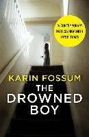 The Drowned Boy - Fossum Karin