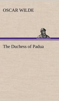 The Duchess of Padua-Wilde Oscar
