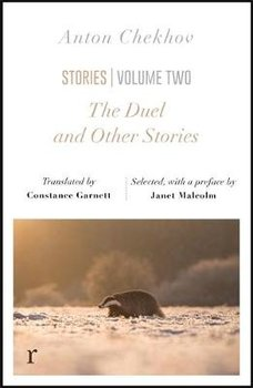 The Duel and Other Stories (riverrun editions): an exquisite collection from one of Russia's greateat writers-Chekhov Anton