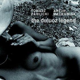 The Duluoz Legend-Pawlicki Tomasz, Maćkowiak Artur