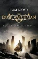 The Dusk Watchman - Lloyd Tom