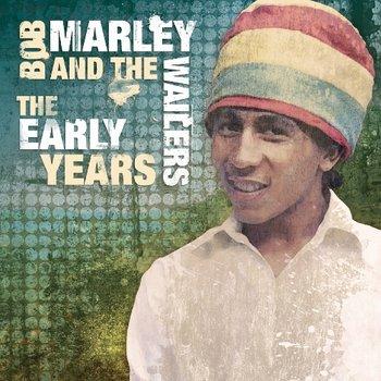 The Early Years-Bob Marley, The Wailers