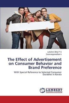 The Effect of Advertisement on Consumer Behavior and Brand Preference-Bhai P S Lekshmi