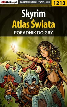 The Elder Scrolls V: Skyrim - Atlas Świata - poradnik do gry-Hałas Jacek Stranger