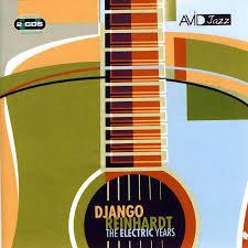 The Electric Years-Reinhardt Django