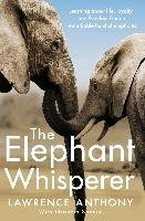 The Elephant Whisperer - Lawrence Anthony, Spence Graham