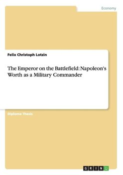 The Emperor on the Battlefield - Lotzin Felix Christoph