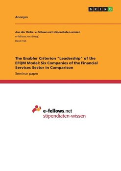 "The Enabler Criterion ""Leadership"" of the EFQM Model - Anonym"
