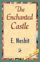 The Enchanted Castle-Nesbit E., Nesbit Nesbit E.
