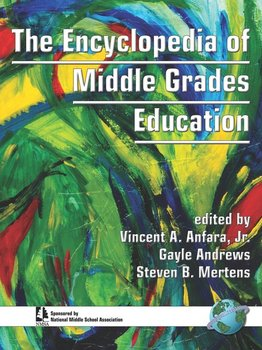 The Encyclopedia of Middle Grades Education