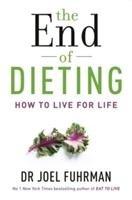 The End of Dieting-Fuhrman Joel