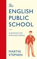 The English Public School-Martin Stephen