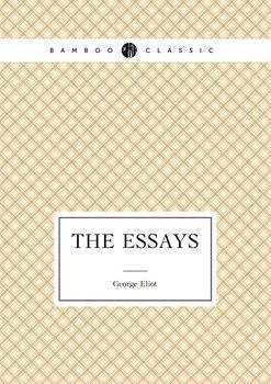 The Essays of George Eliot-Eliot George