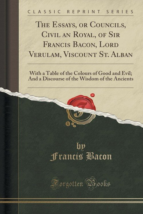 axioms from the essays sir francis bacon