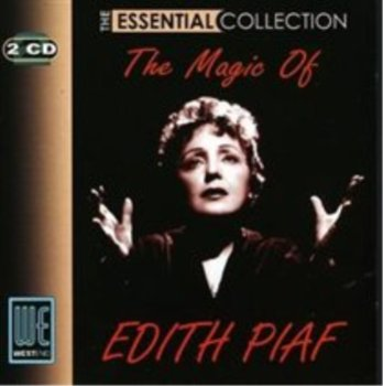 The Essential Collection: The Magic Of Edith Piaf-Edith Piaf