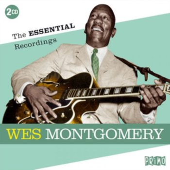 The Essential Recordings - Montgomery Wes