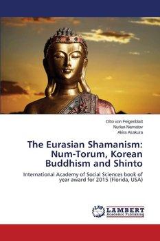 The Eurasian Shamanism-von Feigenblatt Otto