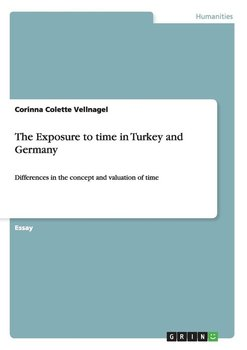 The Exposure to time in Turkey and Germany-Vellnagel Corinna Colette
