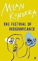 The Festival of Insignificance - Kundera Milan