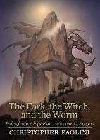 The Fork, the Witch, and the Worm-Paolini Christopher