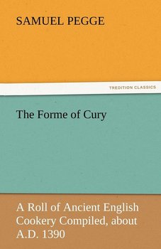 The Forme of Cury-Pegge Samuel
