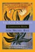The Four Agreements Companion Book-Ruiz Don Miguel, Mills Janet