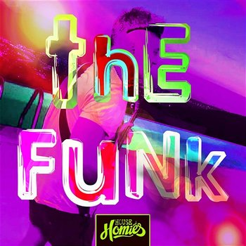 The Funk-House And Homies