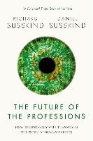 The Future of the Professions - Susskind Richard