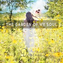 The Garden of My Soul: Guided Relaxation, Meditation and Sleep, Piano Music and Soft Songs (Vocal & Instrumental)