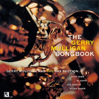 The Gerry Mulligan Songbook-Gerry Mulligan And The Sax Section