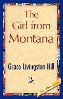 The Girl from Montana-Grace Livingston Hill Livingston Hill, Hill Grace Livingston