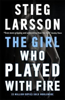 The Girl Who Played With Fire-Larsson Stieg