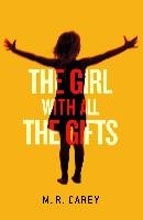 The Girl With All The Gifts-Carey M. R.