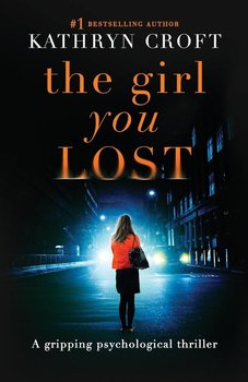 The Girl You Lost-Croft Kathryn