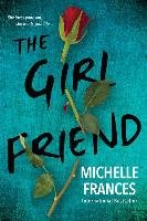 The Girlfriend - Frances Michelle