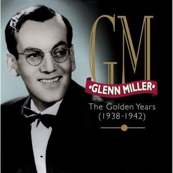 The Golden Years-Glenn Miller