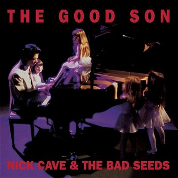 The Good Son-Nick Cave & The Bad Seeds